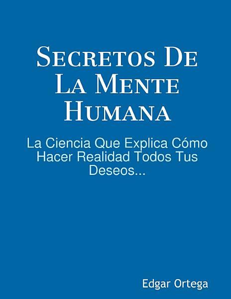 Secretos De La Mente Humana