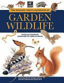 The Wildlife Trusts Handbook of Garden Wildlife PDF