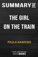 Summary of the Girl on the Train: A Novel: Trivia/Quiz for Fans