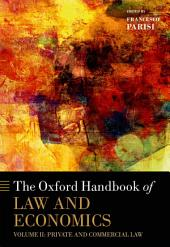 The Oxford Handbook of Law and Economics: Volume 2: Private and Commercial Law