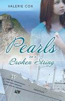 Pearls on a Broken String