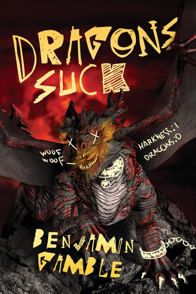 Download Dragons Suck Book