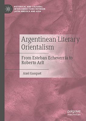Argentinean Literary Orientalism