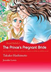 The Prince's Pregnant Bride: Harlequin Comics