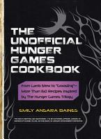 The Unofficial Hunger Games Cookbook PDF