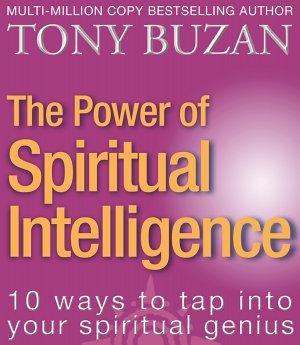 The Power of Spiritual Intelligence  10 ways to tap into your spiritual genius