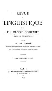 Revue de linguistique et de philologie comparée: Volumes27à28