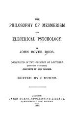 The Philosophy of Mesmerism and Electrical Psychology