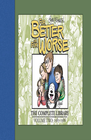 For Better or For Worse  The Complete Library  Vol  2