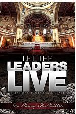 Let The Leaders Live! (These Dry Bones Shall live)