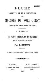 Flore analytique et descriptive des mousses du Nord-Ouest: environs de Paris, Normandie, Bretagne, Anjou, Maine