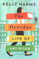 The Overdue Life Of Amy Byler