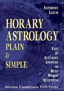 Horary Astrology Plain & Simple