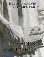 John Calvin s Commentaries On The Book Of Joshua PDF