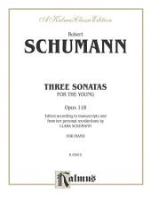 Three Sonatas for the Young, Opus 118: For Advanced Piano Solo