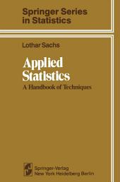 Applied Statistics: A Handbook of Techniques