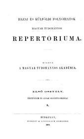 Hazai és külföldi folyóiratok magyar tudományos repertóriuma: Kiadja a Magyar tudományos akadémia, 1. rész,1. kötet