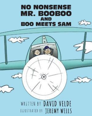 No Nonsense Mr  Booboo and Boo Meets Sam