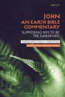 John: An Earth Bible Commentary