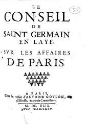 Le Conseil de Saint Germain en Laye sur les affaires de Paris