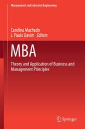 MBA: Theory and Application of Business and Management Principles
