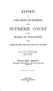 Wisconsin Reports: Cases Determined in the Supreme Court of Wisconsin, Volume 24