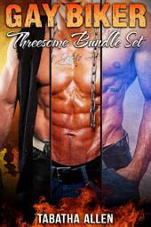 Gay Biker Threesome Bundle Set (Gay Motorcycle Gang Books): Gay MC Fiction