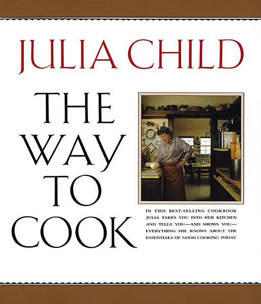 Download The Way to Cook Book