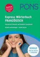 PONS Express W  rterbuch Franz  sisch Deutsch  Deutsch Franz  sisch PDF