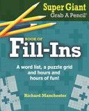 Super Giant Grab a Pencil Book of Fill Ins PDF