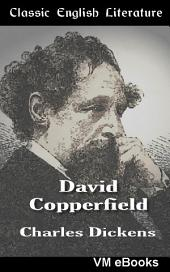 David Copperfield: Classic English Literature