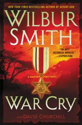 War Cry : A Courtney Family Novel