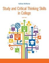 Study and Critical Thinking Skills in College: Edition 8