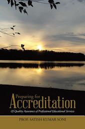 Preparing for Accreditation: Of Quality Assurance of Professional Educational Services