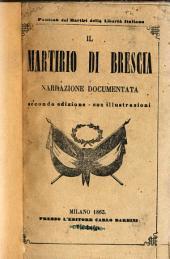 Il martirio di Brescia: narrazione documentata