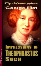 Impressions of Theophrastus Such: Top Novelist Focus