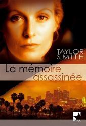 La mémoire assassinée