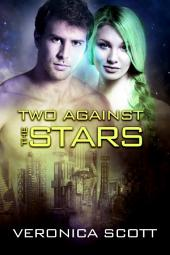 Two Against the Stars: The Sectors SF Romance Series