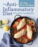 The Anti Inflammatory Diet One Pot Cookbook Book PDF