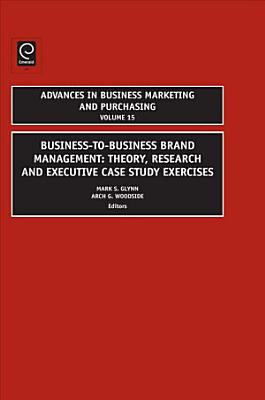 Business to Business Brand Management
