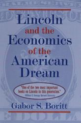 Lincoln And The Economics Of The American Dream Book PDF
