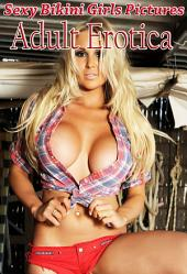 Erotic Girls in Bikini - Sexy Photo Book: Hot n Sexy Girls with Big Boobs for You - V 46