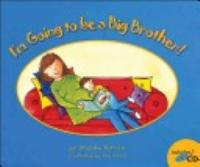 I M Going To Be A Big Brother  Book PDF