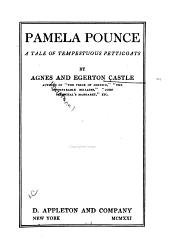 Pamela Pounce: A Tale of Tempestuous Petticoats