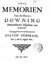 Twee memorien ... overgegeven aen de ... staten generael den 3. ende 8. Augusti: Volume 76
