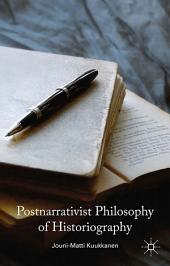 Postnarrativist Philosophy of Historiography