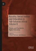 Rurality, Social Justice and Education in Sub-Saharan Africa Volume II