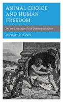 Animal Choice and Human Freedom PDF