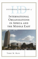 Historical Dictionary of International Organizations in Africa and the Middle East PDF