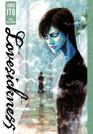 Lovesickness  Junji Ito Story Collection